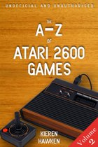 The A-Z of Atari 2600 Games: Volume 2