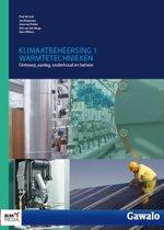 Klimaatbeheersing 1 Warmtetechnieken