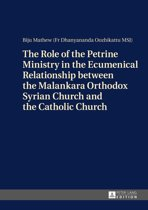 The Role of the Petrine Ministry in the Ecumenical Relationship between the Malankara Orthodox Syrian Church and the Catholic Church