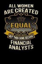 All Women Are Created Equal But Then Some Become Financial Analysts
