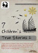 7 Children's True Stories 2