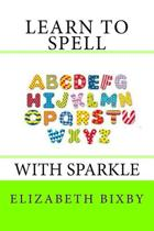 Learn to Spell with Sparkle