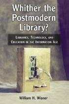 Whither the Postmodern Library?