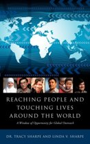 Reaching People and Touching Lives Around the World