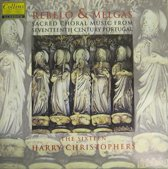 Rebelo & Melgas: Sacred Choral Music from Seventeenth Century Portugal