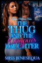 The Thug & the Kingpin's Daughter