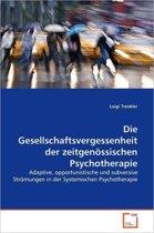 Die Gesellschaftsvergessenheit Der Zeitgenossischen Psychotherapie