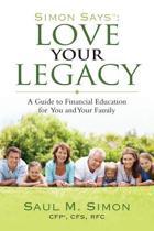 Simon Says Love Your Legacy