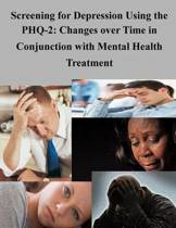 Screening for Depression Using the Phq-2