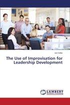 The Use of Improvisation for Leadership Development