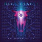Blue Stahli - Antisleep Vol.4