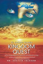 Dr. Jackson Speaks Kingdom Quest