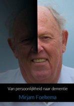 Van persoonlijkheid naar dementie
