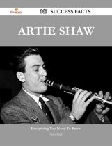 Artie Shaw 147 Success Facts - Everything you need to know about Artie Shaw