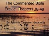 Ezekiel Chapters 38-48