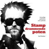 Stampdrammende poten - gevoelige gedichten over politiek (met intelligente commentaren!)