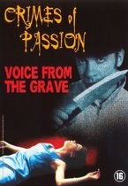 Crimes Of Passion - Voice From The Grave (dvd)