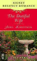 The Dutiful Wife