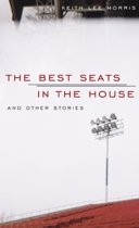 The Best Seats in the House and Other Stories