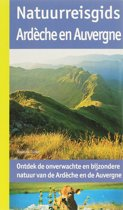 Natuurreisgids Ardeche en Auvergne