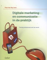 Digitale marketing en communicatie in de praktijk