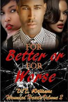 For Better or For Worse: Wounded Hearts Volume 2