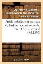 Pr cis Th orique Et Pratique de l'Art Des Accouchements. Traduit de l'Allemand