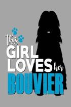 This Girl Loves Her Bouvier