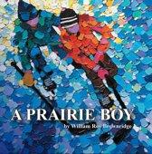 A Prairie Boy