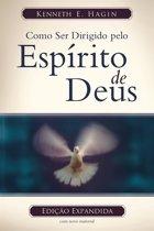 Como Ser Dirigido Pelo Espírito De Deus (Edição Legado)