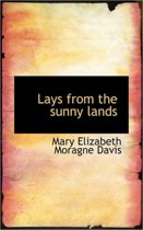 Lays from the Sunny Lands