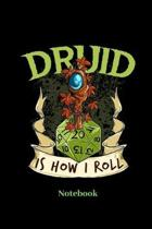Druid Is How I Roll Notebook