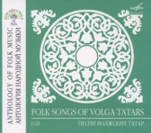 Anthology Of Folk Music: Songs Of Volga Tatars