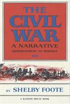 The Civil War, a Narrative