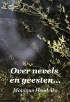 Over Nevels En Geesten...