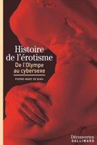 Histoire de l'érotisme - Découvertes Gallimard