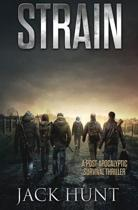 Strain - A Post-Apocalyptic Survival Thriller