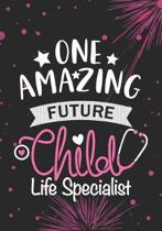 One Amazing Future Child Life Specialist