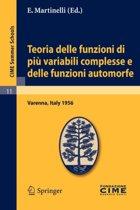 Teoria Delle Funzioni Di Piu Variabili Complesse e Delle Funzioni Automorfe
