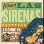El Canto de las Sirenas: Latin Torch Songs