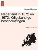 Nederland in 1672 en 1673. krijgskundige beschouwingen.