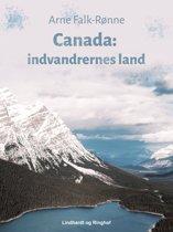 Canada. Indvandrernes land