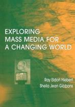 Exploring Mass Media for A Changing World
