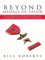 Beyond Medals of Valor