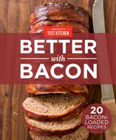 America's Test Kitchen Better With Bacon