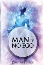 Man of No Ego