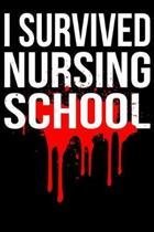 I Survived Nursing School