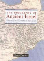 The Biography of Ancient Israel