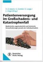 Patientenversorgung im Großschadens- und Katastrophenfall