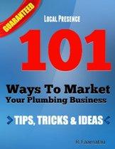 101 Ways to Market Your Plumbing Business